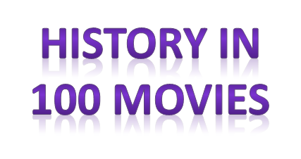 history in 100  movies